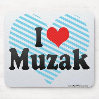 I Love Muzak Mousepad