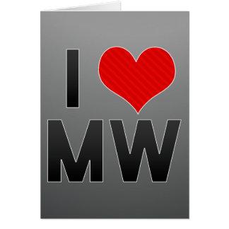 I Love MW Card