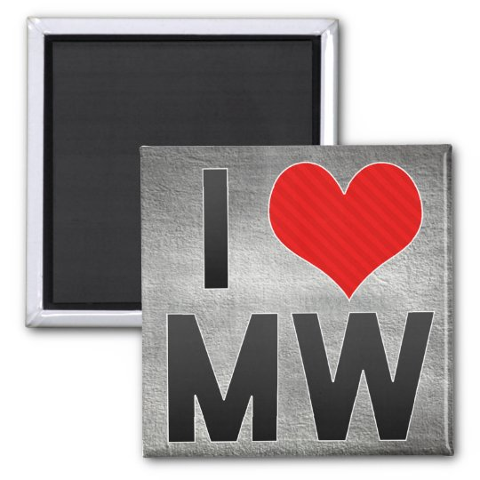 I Love MW Magnet