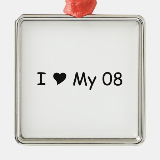 I love My 08 I Love My Gifts By Gear4gearheads Christmas Ornament