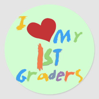 I Love My 1st Graders Tshirts and Gifts Classic Round Sticker
