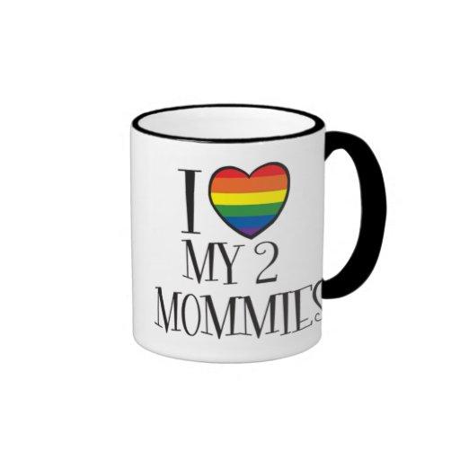 I Love My 2 MOMMIES Ringer Mug