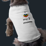 """i love my 2 moms T-Shirt<br><div class=""""desc"""">say it loud</div>"""