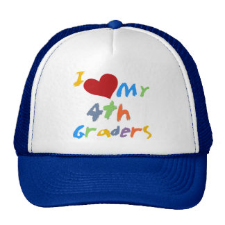 I Love My 4th Graders Tshirts and Gifts Hat