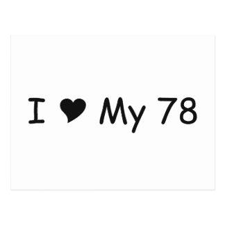 I Love My 78 I Love My Gifts By Gear4gearheads Postcard