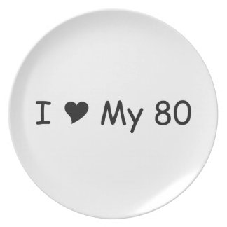 I Love My 80 I Love My Gifts By Gear4gearheads Dinner Plate