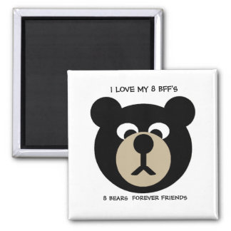 I LOVE MY 8 BFF'S 2 INCH SQUARE MAGNET