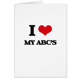 I Love My Abc'S Greeting Card