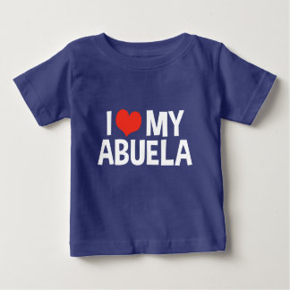 I Love My Abuela Baby T-Shirt