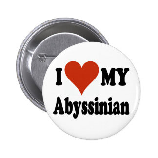 I Love My ABYSSINIAN Button