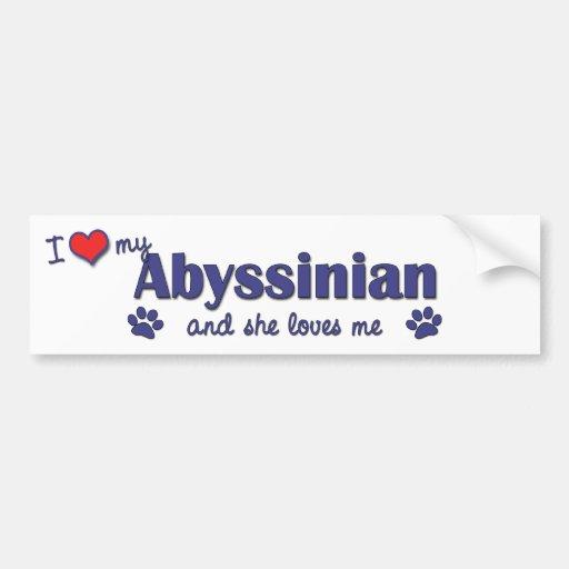 I Love My Abyssinian (Female Cat) Bumper Sticker