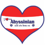 I Love My Abyssinian (Female Cat) Cut Out