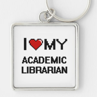 I love my Academic Librarian Silver-Colored Square Keychain