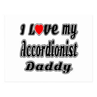 I Love My Accordionist Daddy Postcard
