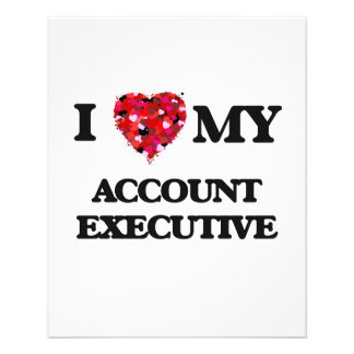 "I love my Account Executive 4.5"" X 5.6"" Flyer"