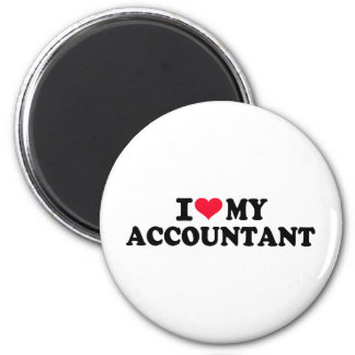 I love my Accountant 2 Inch Round Magnet
