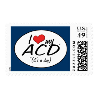 I Love My ACD (It's a Dog) Postage Stamp