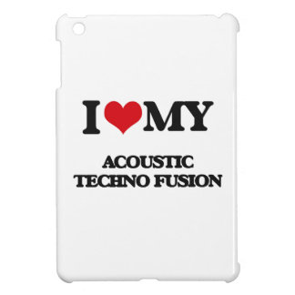 I Love My ACOUSTIC TECHNO FUSION iPad Mini Case