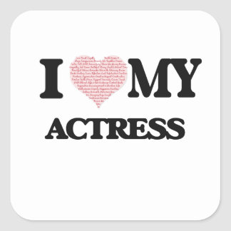 I love my Actress (Heart Made from Words) Square Sticker