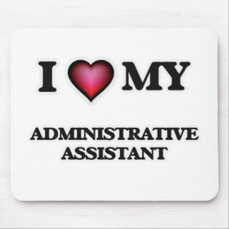 I love my Administrative Assistant Mouse Pad