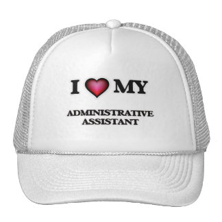 I love my Administrative Assistant Trucker Hat