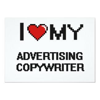 "I love my Advertising Copywriter 5"" X 7"" Invitation Card"