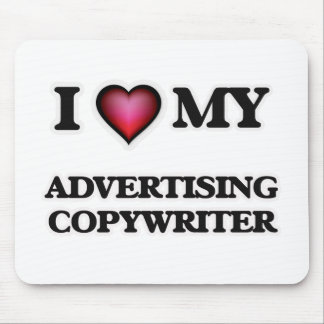 I love my Advertising Copywriter Mouse Pad