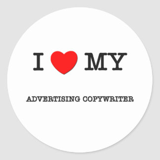 I Love My ADVERTISING COPYWRITER Sticker