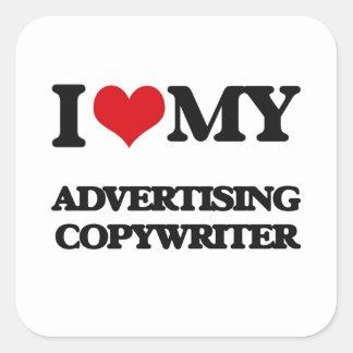 I love my Advertising Copywriter Stickers