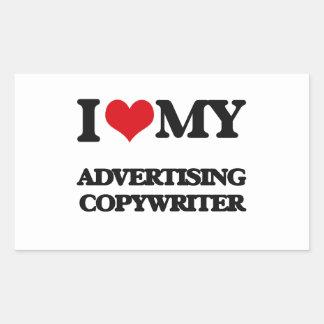 I love my Advertising Copywriter Rectangular Stickers