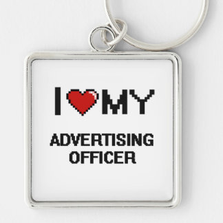 I love my Advertising Officer Silver-Colored Square Keychain