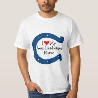 I love my Aegidienberger Horse Tshirts