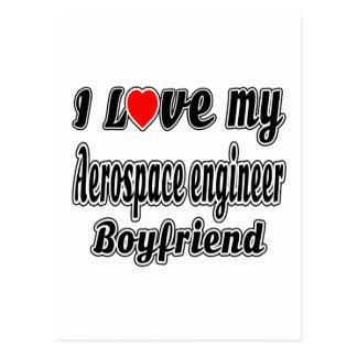I love my Aerospace engineer Boyfriend Post Card