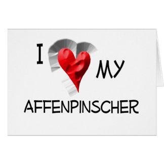 I Love My Affenpinscher Card