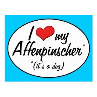 I Love My Affenpinscher (It's a Dog) Postcard