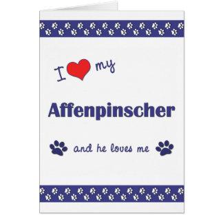 I Love My Affenpinscher (Male Dog) Card