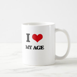I Love My Age Coffee Mug