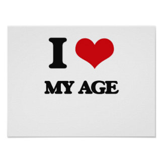 I Love My Age Poster