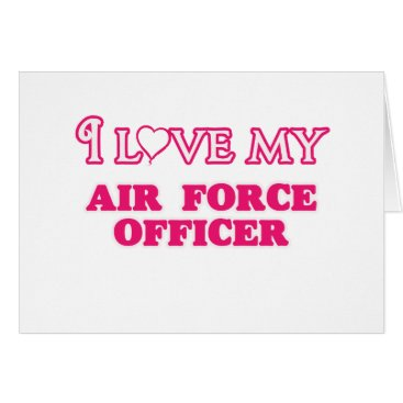 I love my Air Force Officer Card