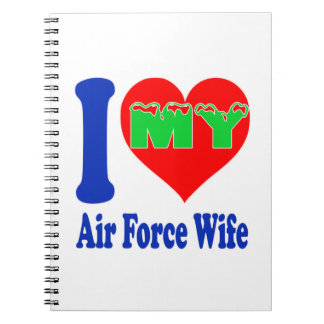I love my Air Force Wife Note Books
