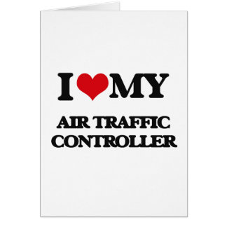 I love my Air Traffic Controller Card