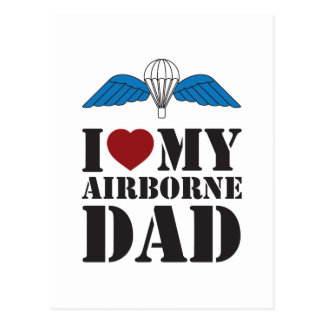 I LOVE MY AIRBORNE DAD POSTCARD