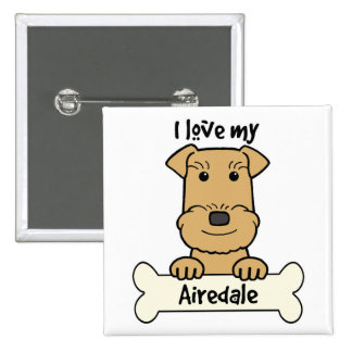 I Love My Airedale Button