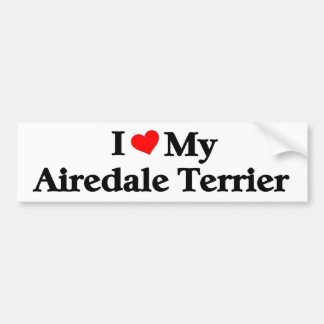 I love my Airedale Terrier Bumper Sticker