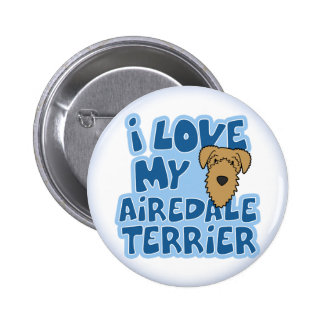 I Love My Airedale Terrier Button