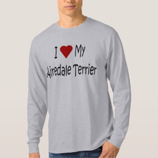 I Love My Airedale Terrier Dog Gifts and Apparel T-Shirt