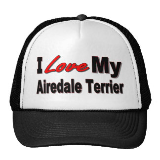 I Love My Airedale Terrier Dog Merchandise Hat