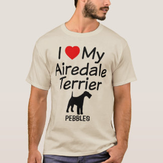 I Love My Airedale Terrier Dog T-Shirt