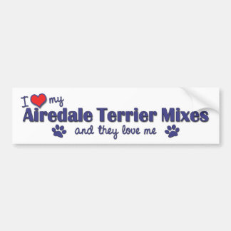 I Love My Airedale Terrier Mixes Multiple Dogs Bumper Sticker