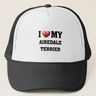 I love My Airedale Terrier Trucker Hat